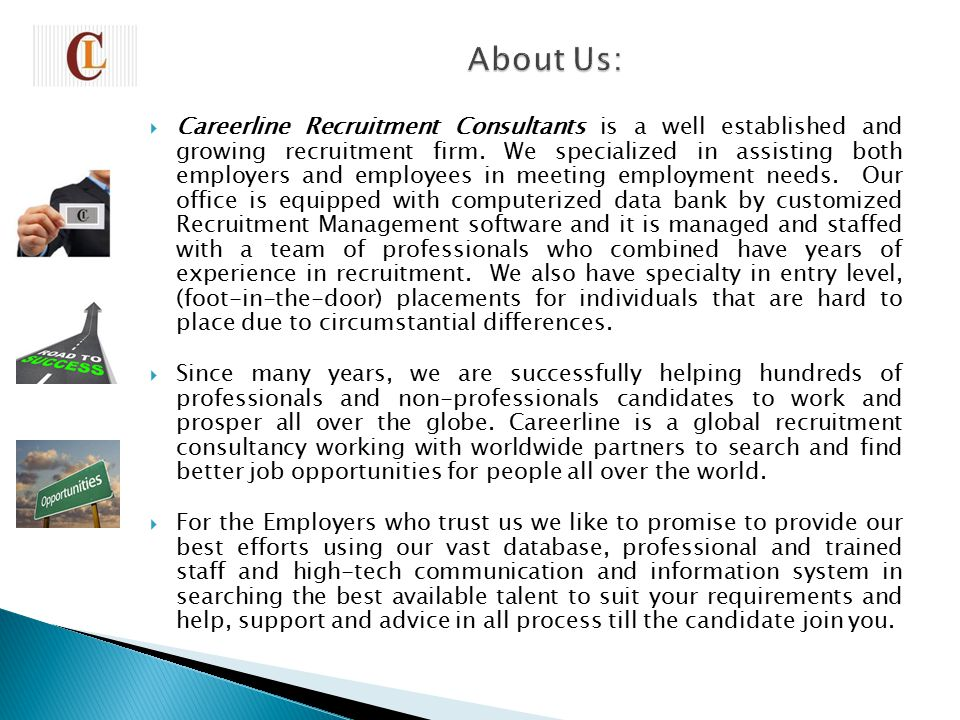  Careerline Recruitment Consultants is a well established and growing recruitment firm.
