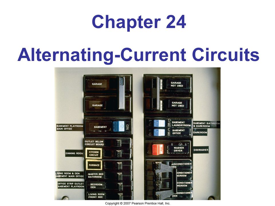 Chapter 24 Alternating-Current Circuits