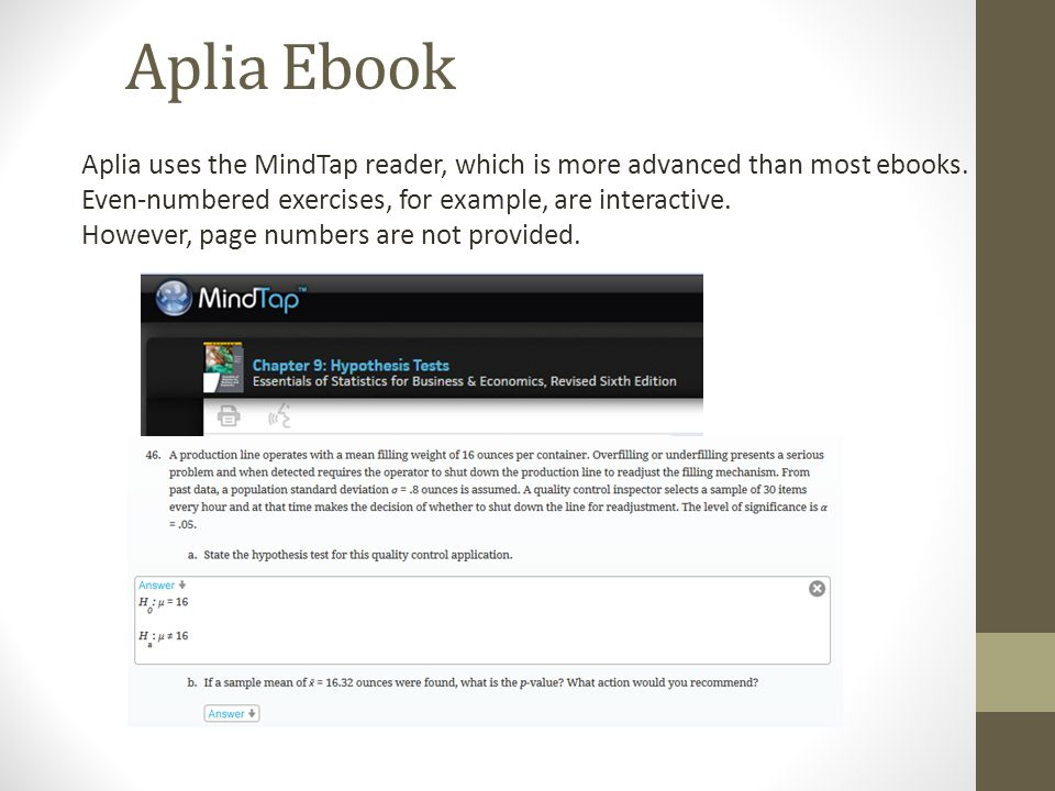 Aplia connect mystatlab or wileyplus which one is right for you aplia ebook aplia uses the mindtap reader which is more advanced than most ebooks fandeluxe Image collections