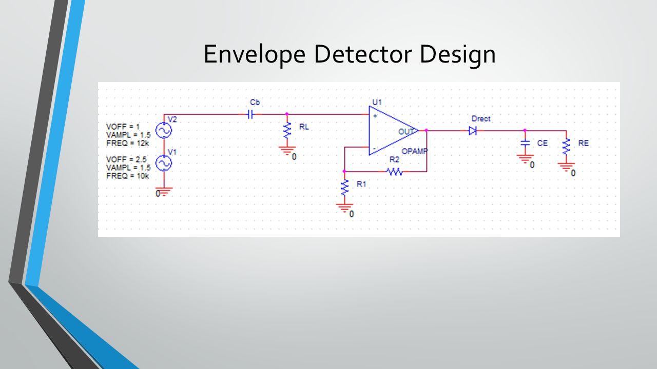 Midway Design Review Team Vibraid November Michael Balanov Envelope Detector One Circuit A Week 18