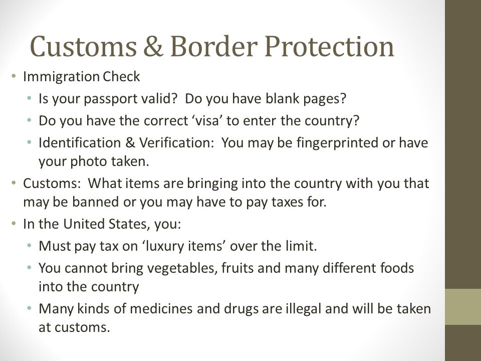Customs & Border Protection Immigration Check Is your passport valid.