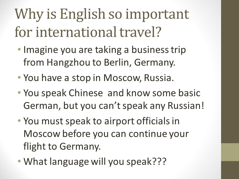 Why is English so important for international travel.
