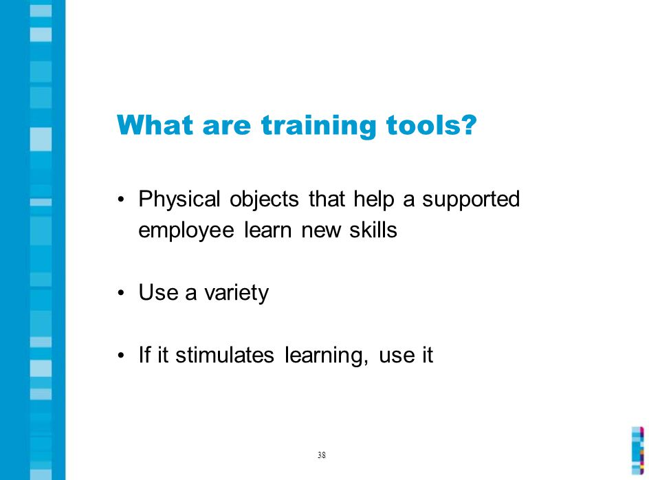 What are training tools.