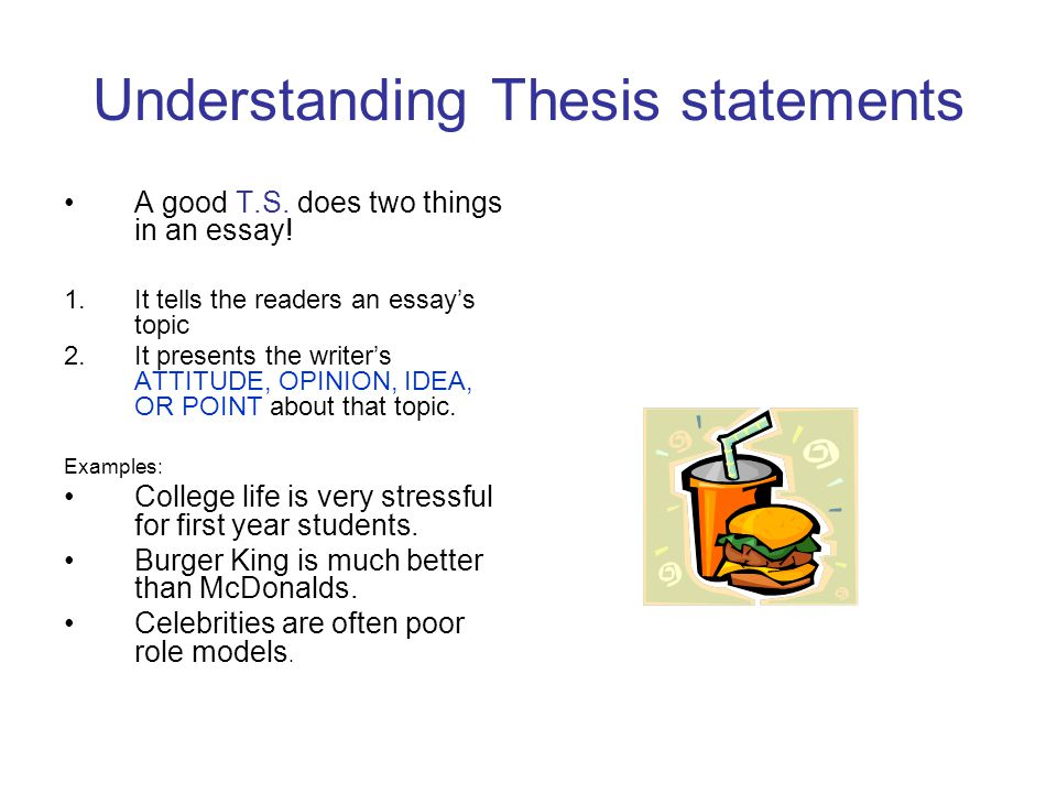the first and second steps in essay writing step  begin with a  understanding thesis statements a good ts does two things in an essay