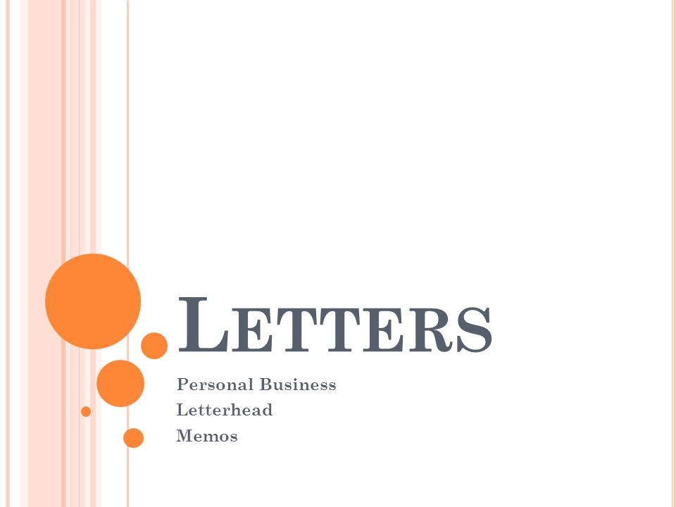 L ETTERS Personal Business Letterhead Memos