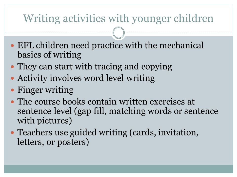 Teaching Writing to Young Learner. The Young Language Learner ...