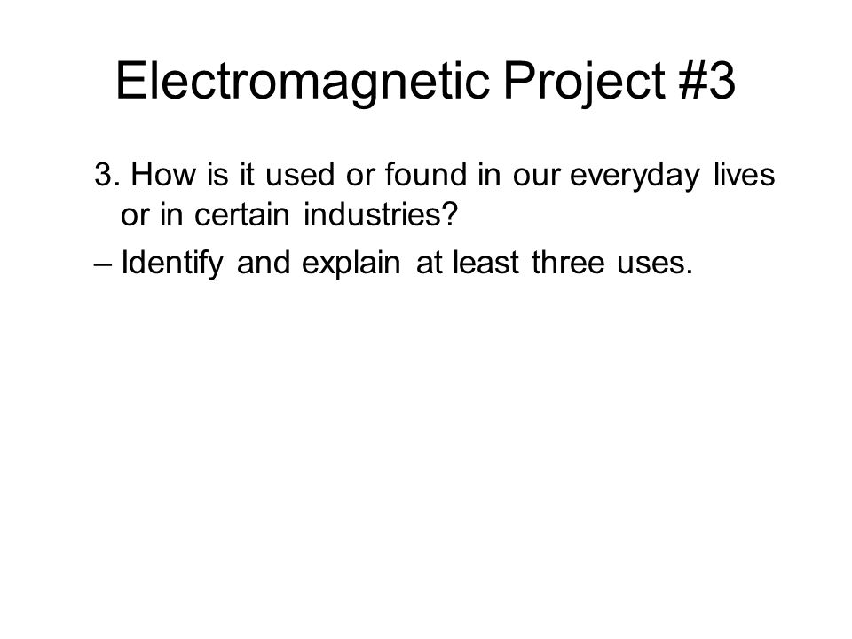 Electromagnetic Project #3 3.