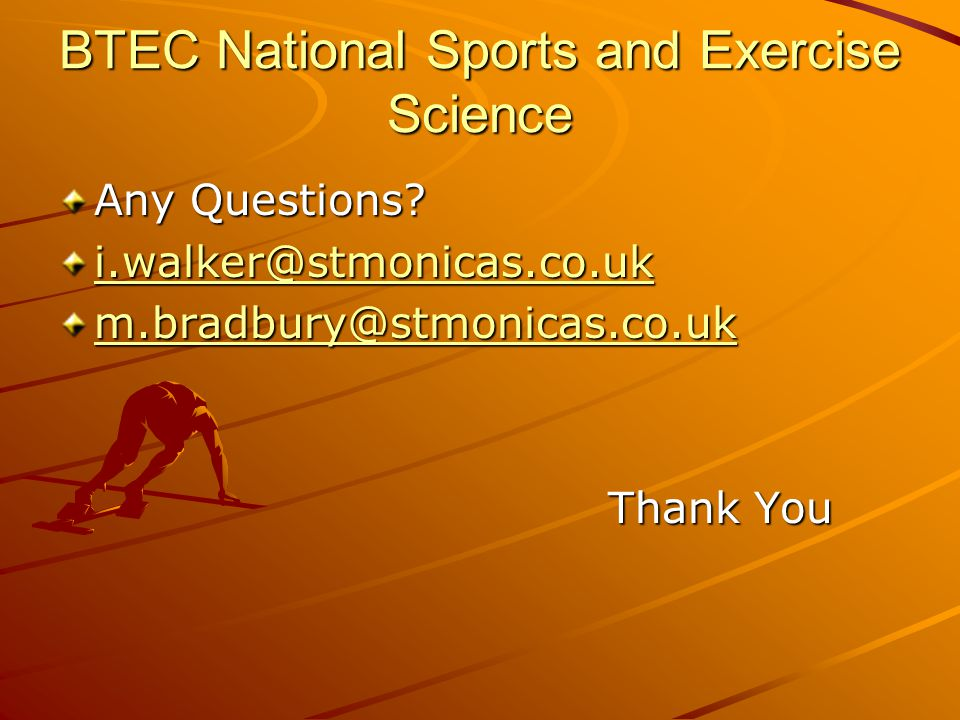 BTEC National Sports and Exercise Science Any Questions.