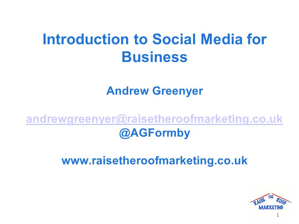 Introduction to Social Media for Business Andrew   1