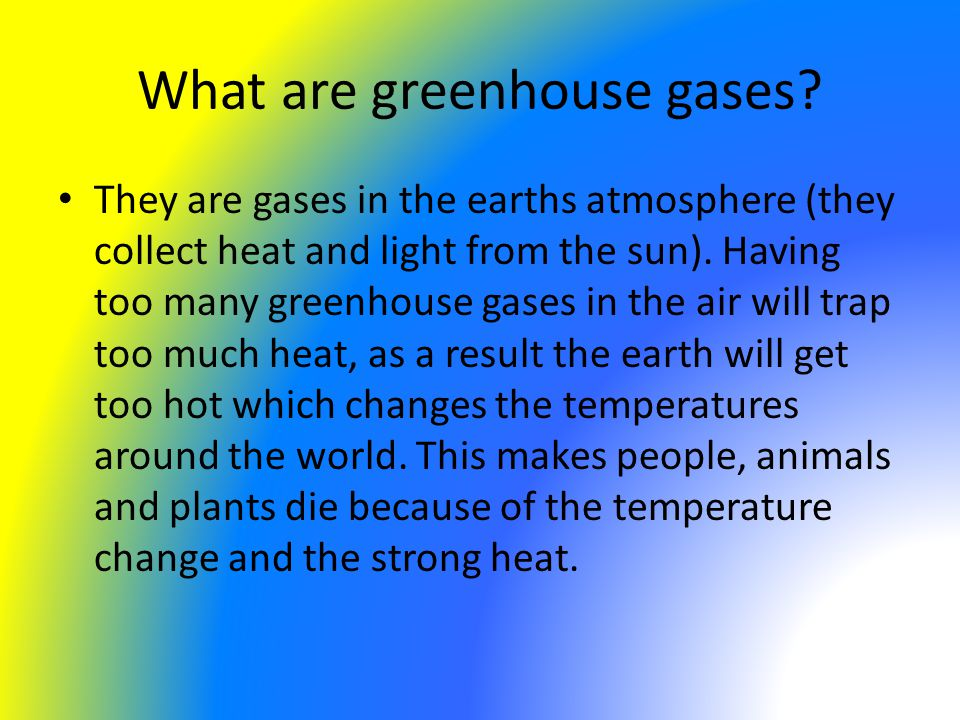 What are greenhouse gases.