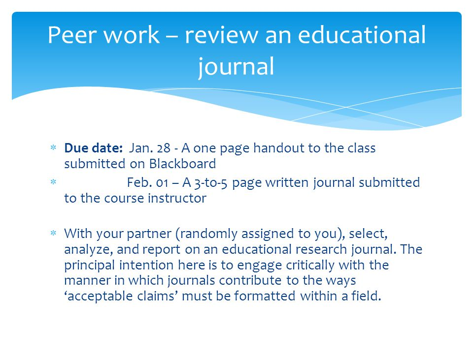  Due date: Jan A one page handout to the class submitted on Blackboard  Feb.