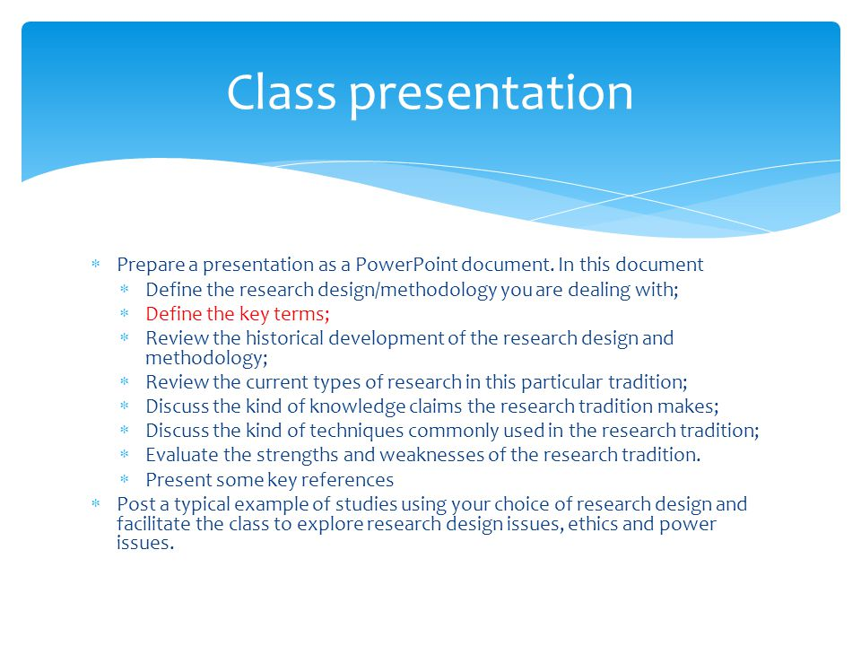  Prepare a presentation as a PowerPoint document.