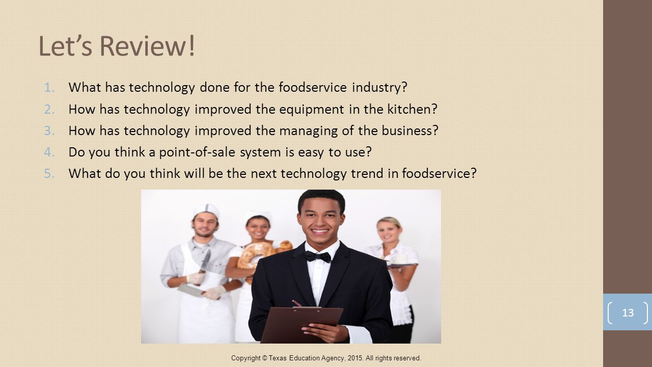 1.What has technology done for the foodservice industry.