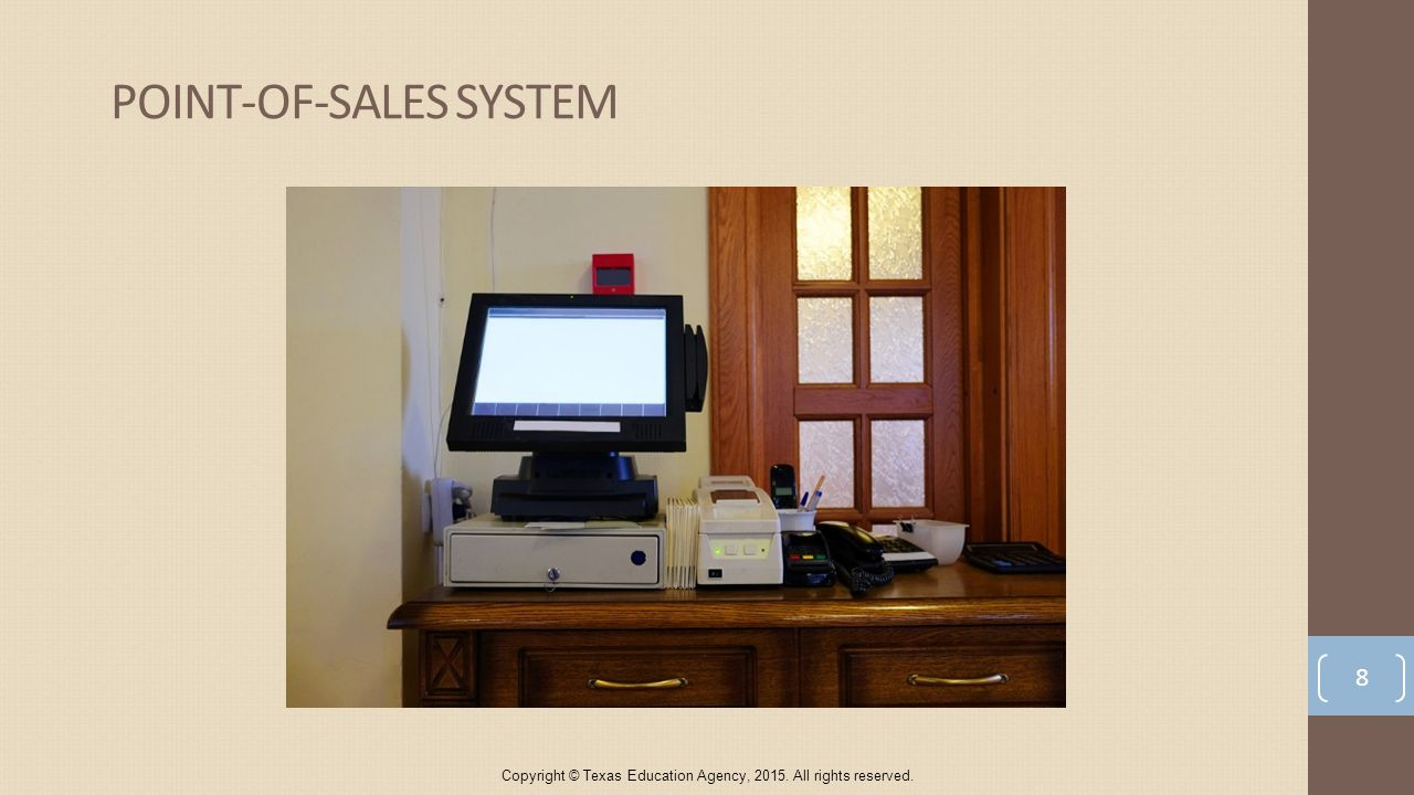 8 POINT-OF-SALES SYSTEM Copyright © Texas Education Agency, All rights reserved.