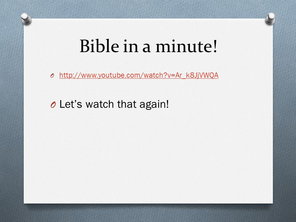 Bible in a minute.