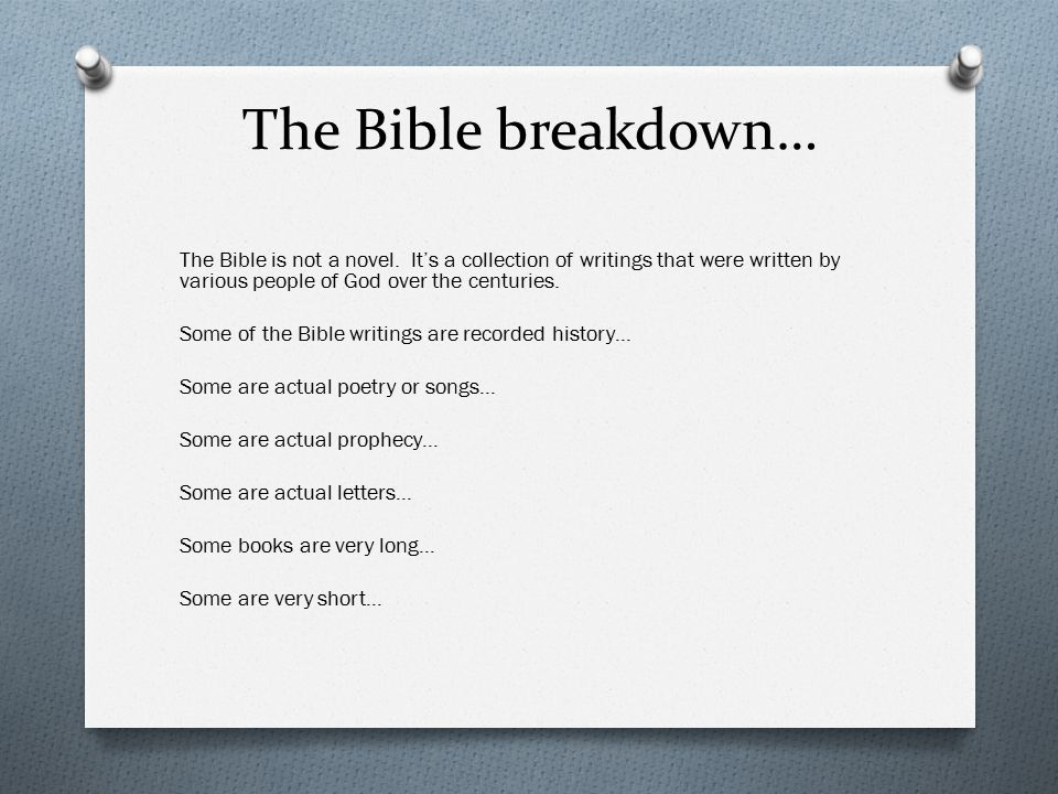 The Bible breakdown… The Bible is not a novel.