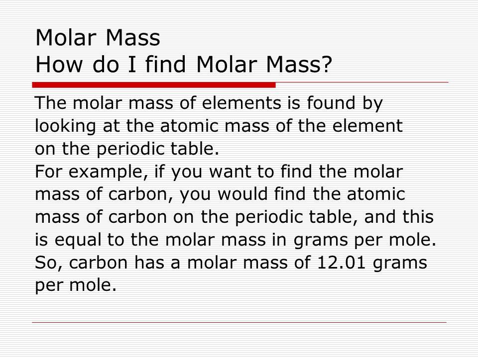 Molar Mass Chemistry 11 Ms Mcgrath Molar Mass Molar Mass M Is