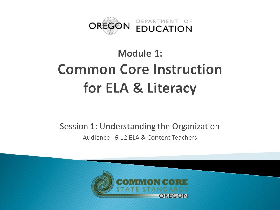Session 1: Understanding the Organization Audience: 6-12 ELA & Content Teachers