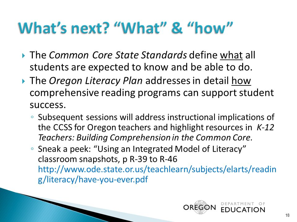  The Common Core State Standards define what all students are expected to know and be able to do.