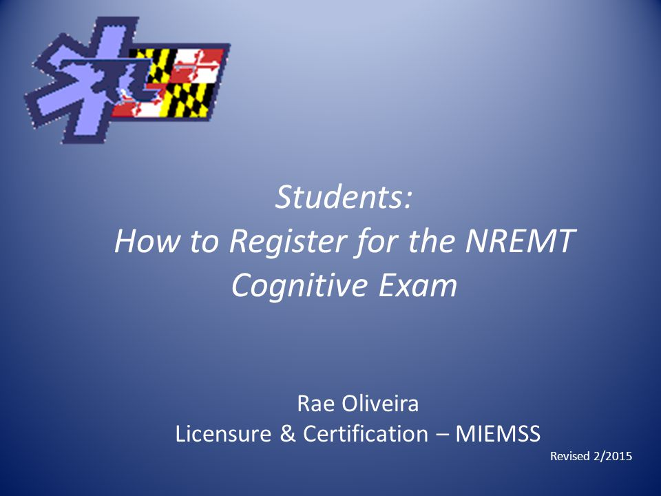 Students How To Register For The Nremt Cognitive Exam Rae Oliveira