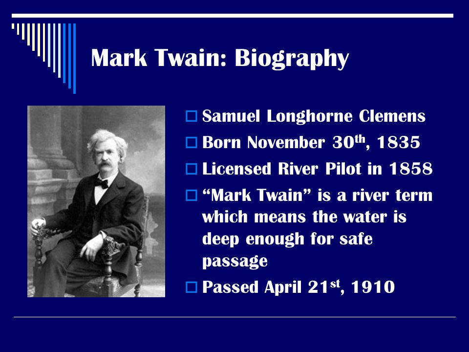mark twain bio essay More essay examples on biography of mark twain clemens was born in florida, missouri, in 1835, and grew up in nearby hannibal, on the mississippi river - mark twain research paper biography of essay introduction his male parent died in 1847, go forthing the household with small fiscal support, and clemens became a pressman & # 8217  s learner finally working for his brother orion.