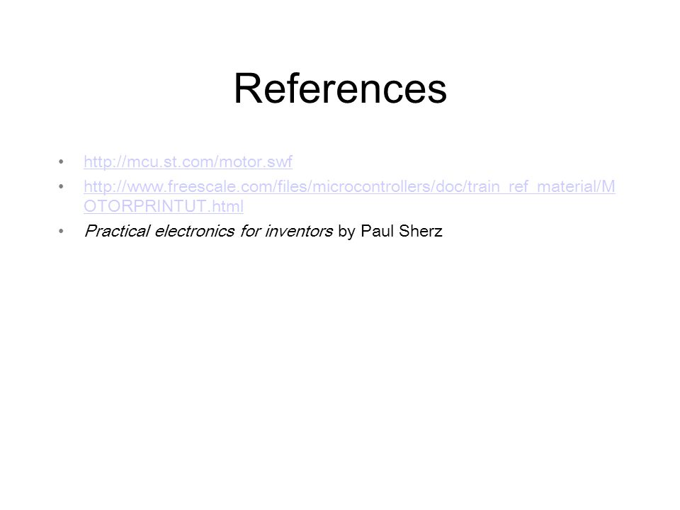References     OTORPRINTUT.htmlhttp://  OTORPRINTUT.html Practical electronics for inventors by Paul Sherz
