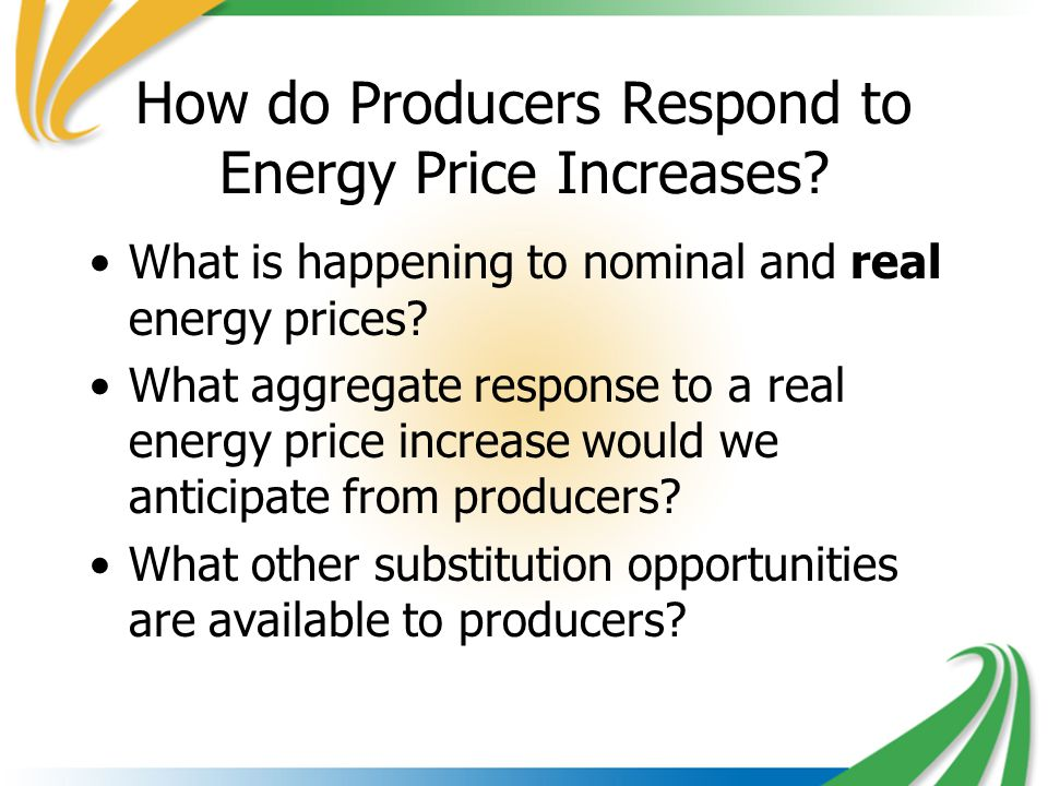 How do Producers Respond to Energy Price Increases.