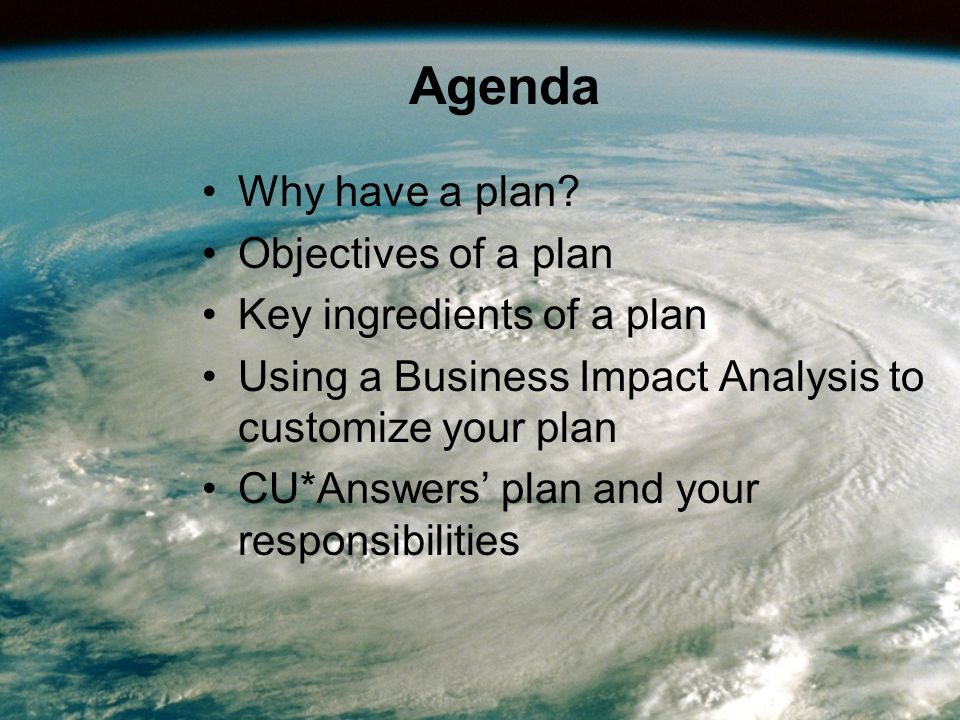 Agenda Why have a plan.