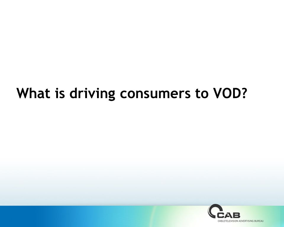 What is driving consumers to VOD