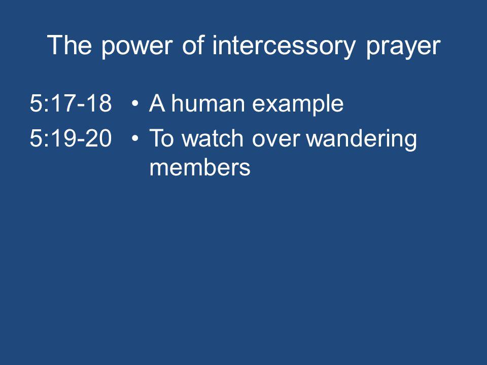 the power of intercessory prayer (james 5:13-20; ezekiel 22:30) rev