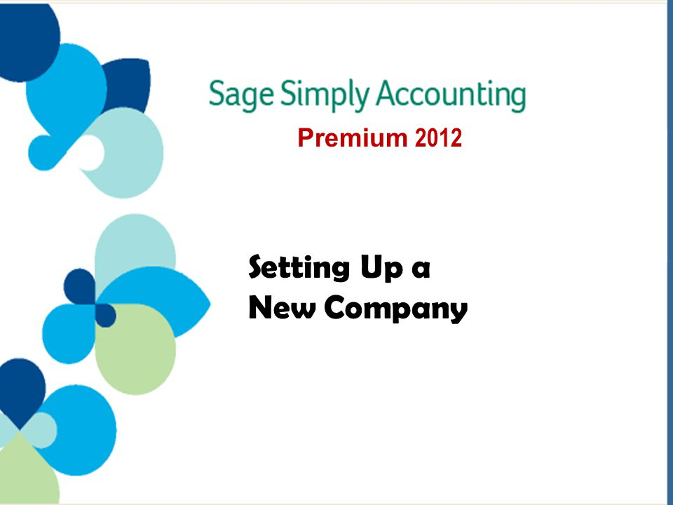 Setting Up a New Company Premium 2012