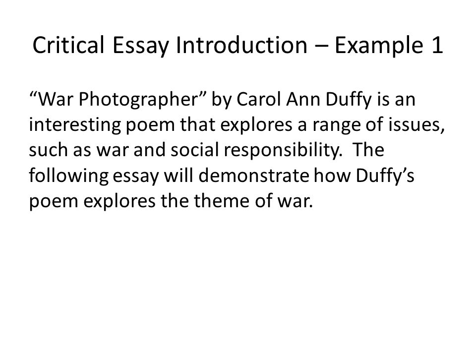 Critical Essay Writing Structuring An Essay Critical Essay  Critical Essay Introduction  Example  War Photographer By Carol Ann Duffy  Is An Interesting Poem
