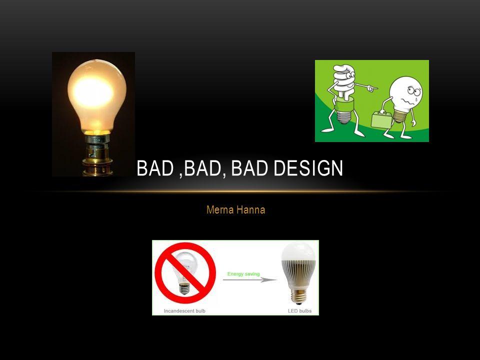 1 Merna Hanna BADBAD BAD DESIGN  sc 1 st  SlidePlayer & Merna Hanna BADBAD BAD DESIGN. FIRST STEP TOWARDS ELECTRICITY ...