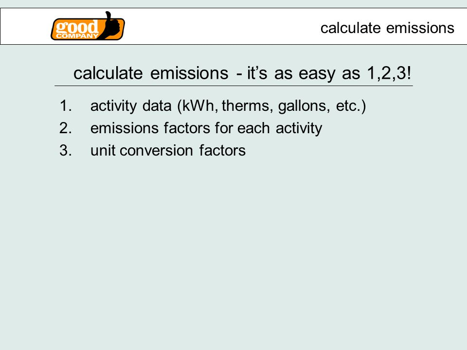 calculate emissions - it's as easy as 1,2,3.