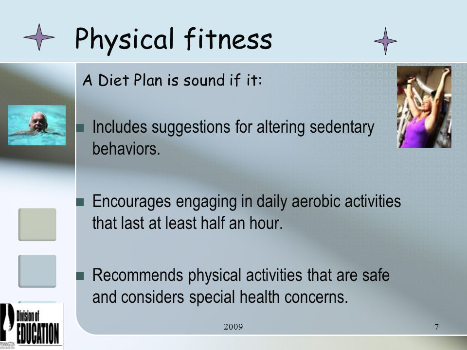 20097 Physical fitness Includes suggestions for altering sedentary behaviors.