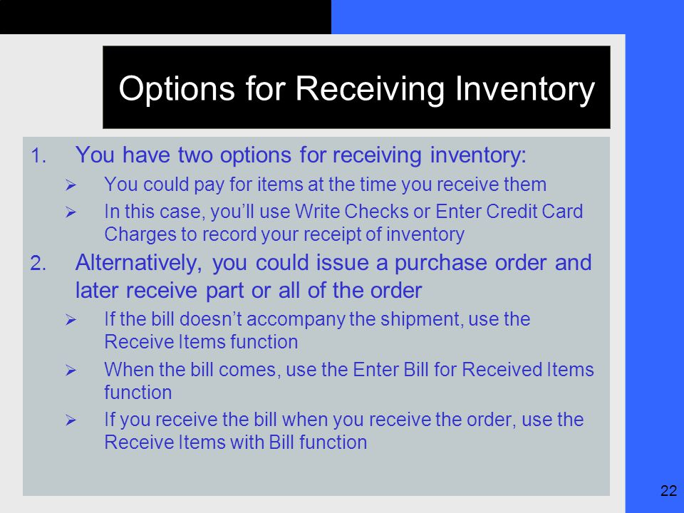 22 Options for Receiving Inventory 1.