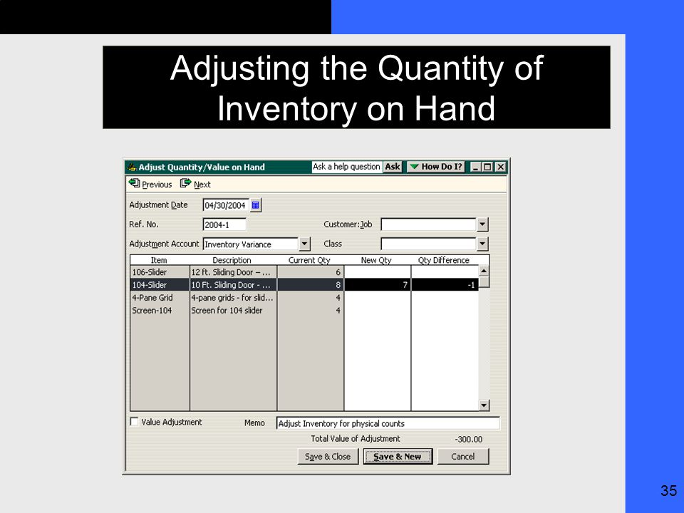 35 Adjusting the Quantity of Inventory on Hand