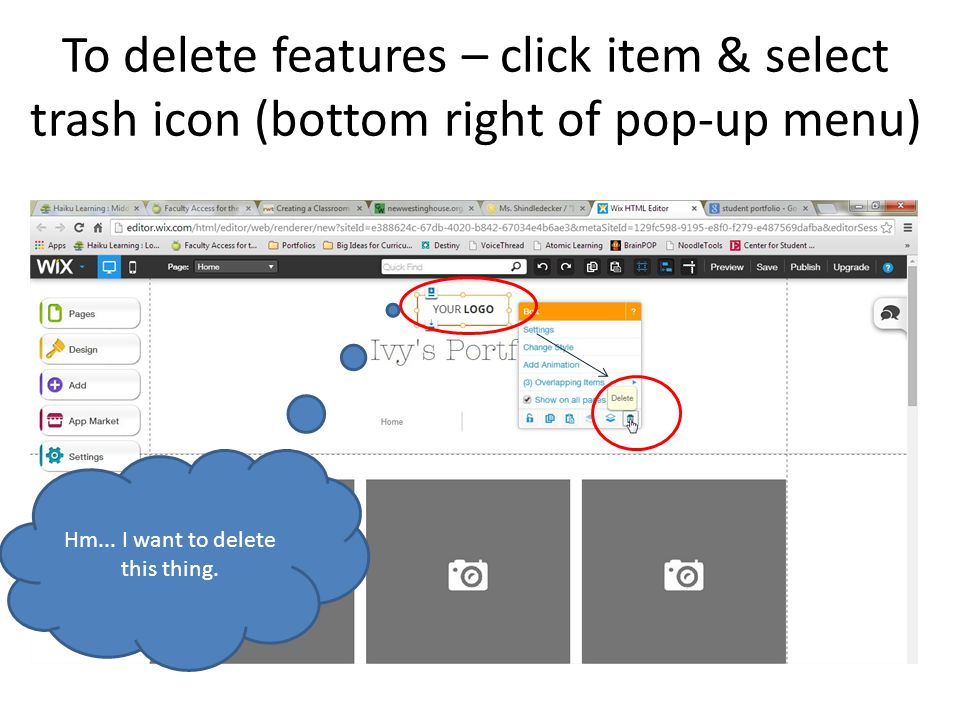 To delete features – click item & select trash icon (bottom right of pop-up menu) Hm...