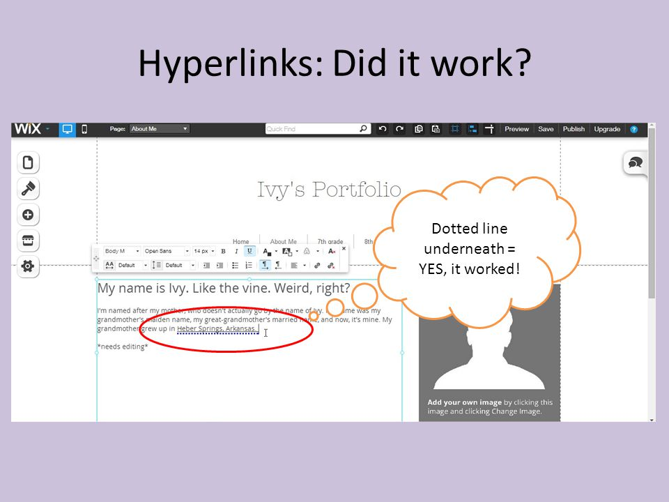 Hyperlinks: Did it work Dotted line underneath = YES, it worked!