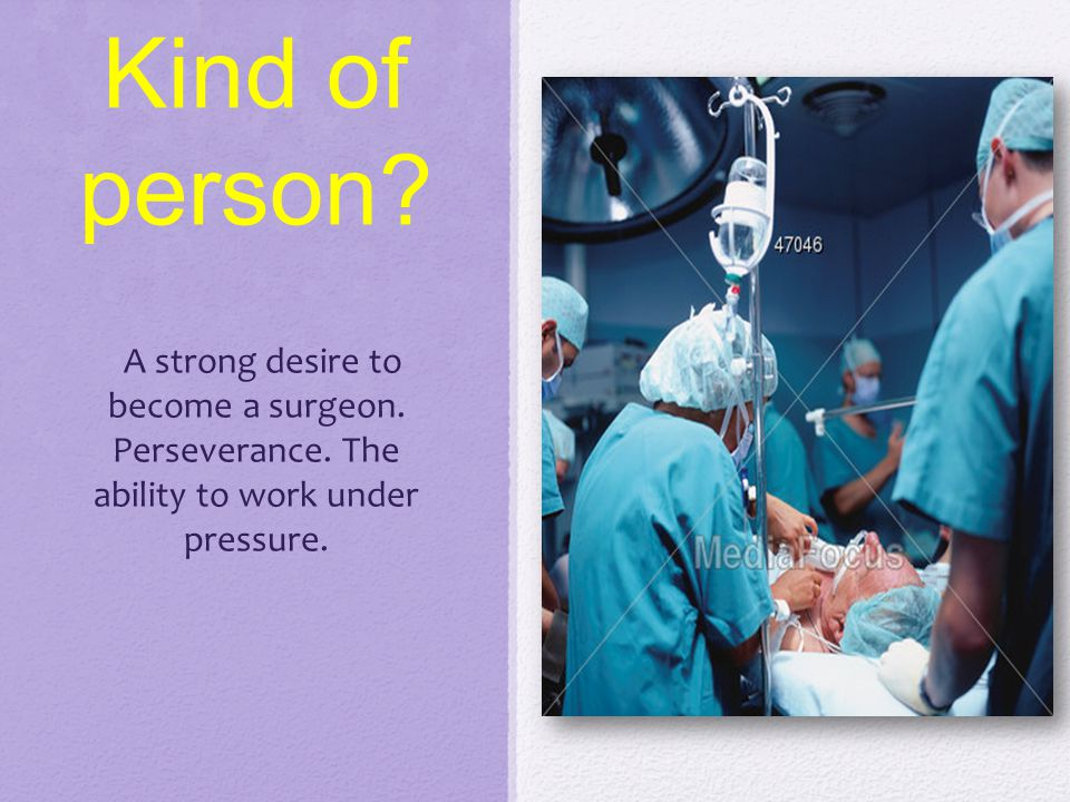 Surgeon By Andrea Teter Surgeon Surgeons are physicians who