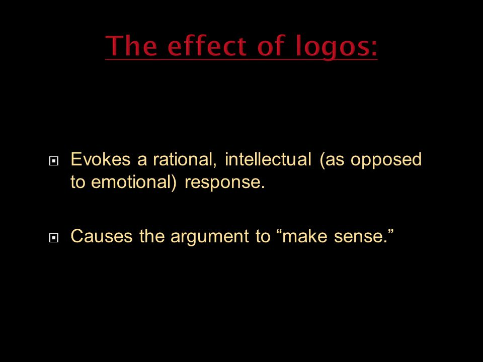  Evokes a rational, intellectual (as opposed to emotional) response.