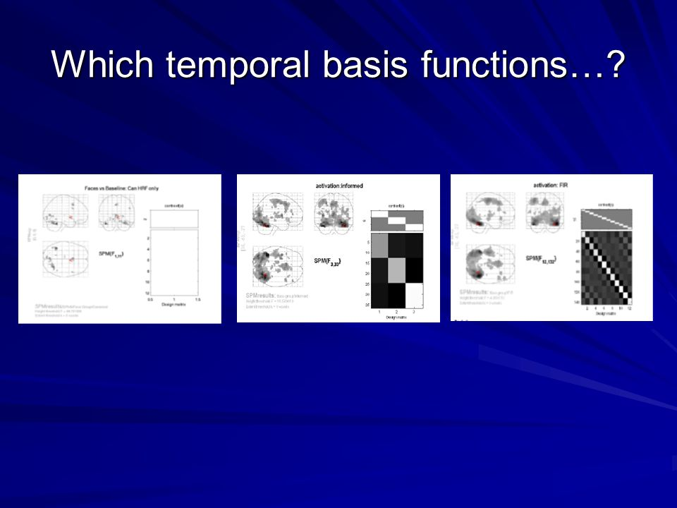 Which temporal basis functions…