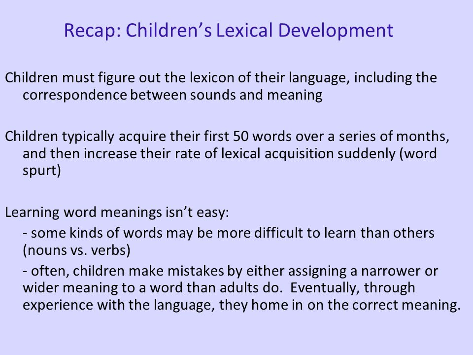 Psych 56l Ling 51 Acquisition Of Language Lecture 10 Lexical