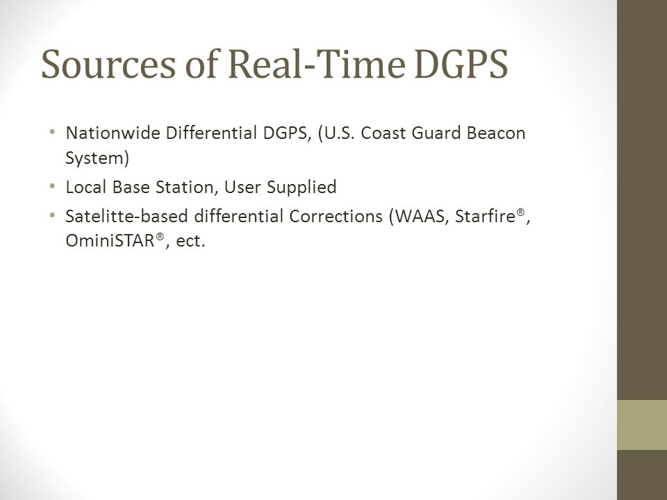 Sources of Real-Time DGPS Nationwide Differential DGPS, (U.S.