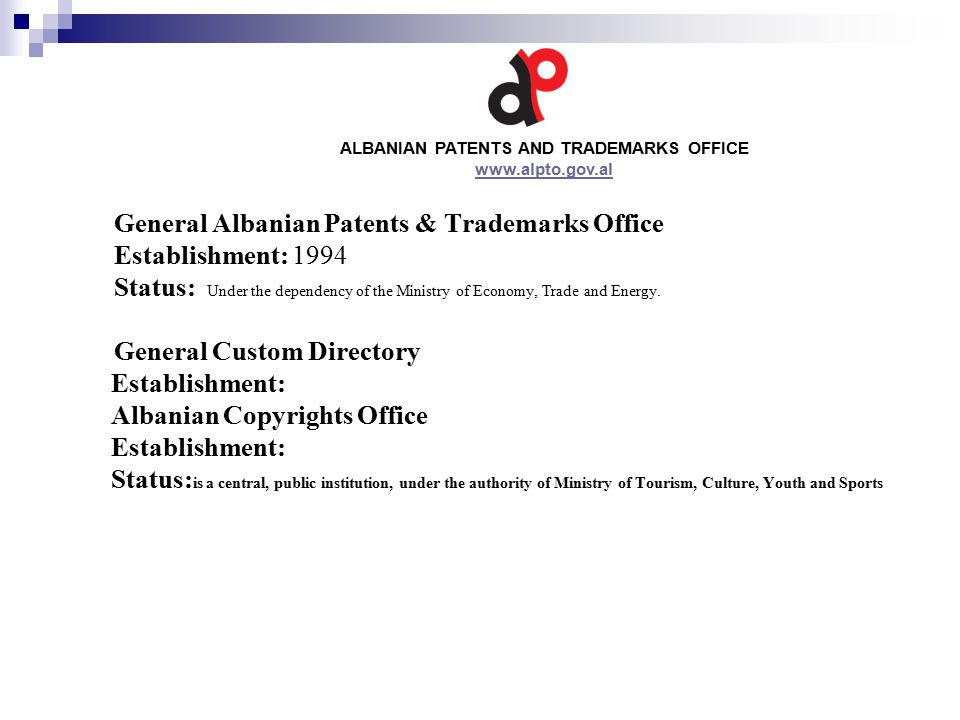 GENERAL ALBANIAN PATENTS AND TRADEMARKS OFFICE Sub-regional