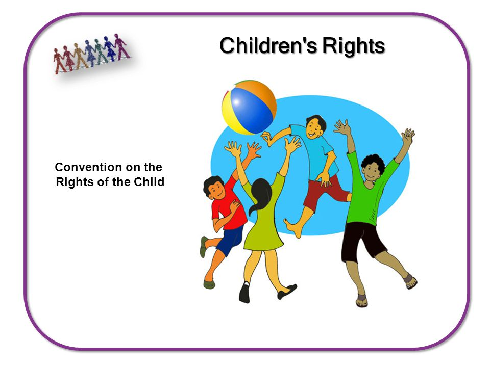 Children s Rights Convention on the Rights of the Child