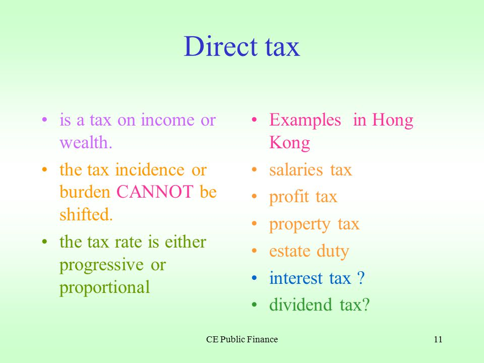 CE Public Finance10 Tax revenue ( 1 ) Direct taxIndirect tax