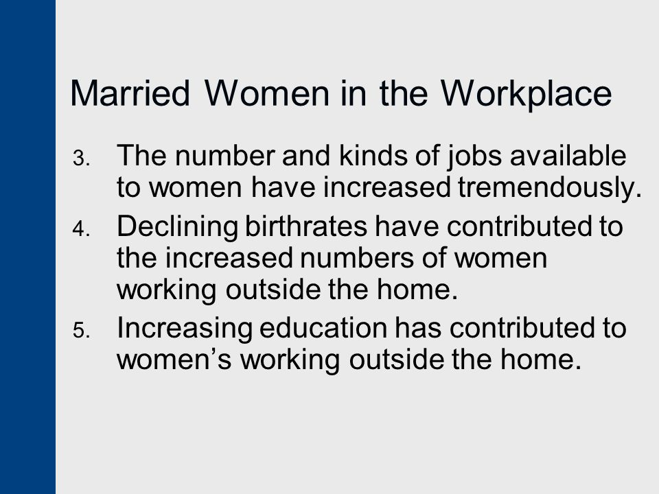 Married Women in the Workplace 3.
