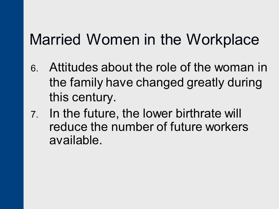 Married Women in the Workplace 6.