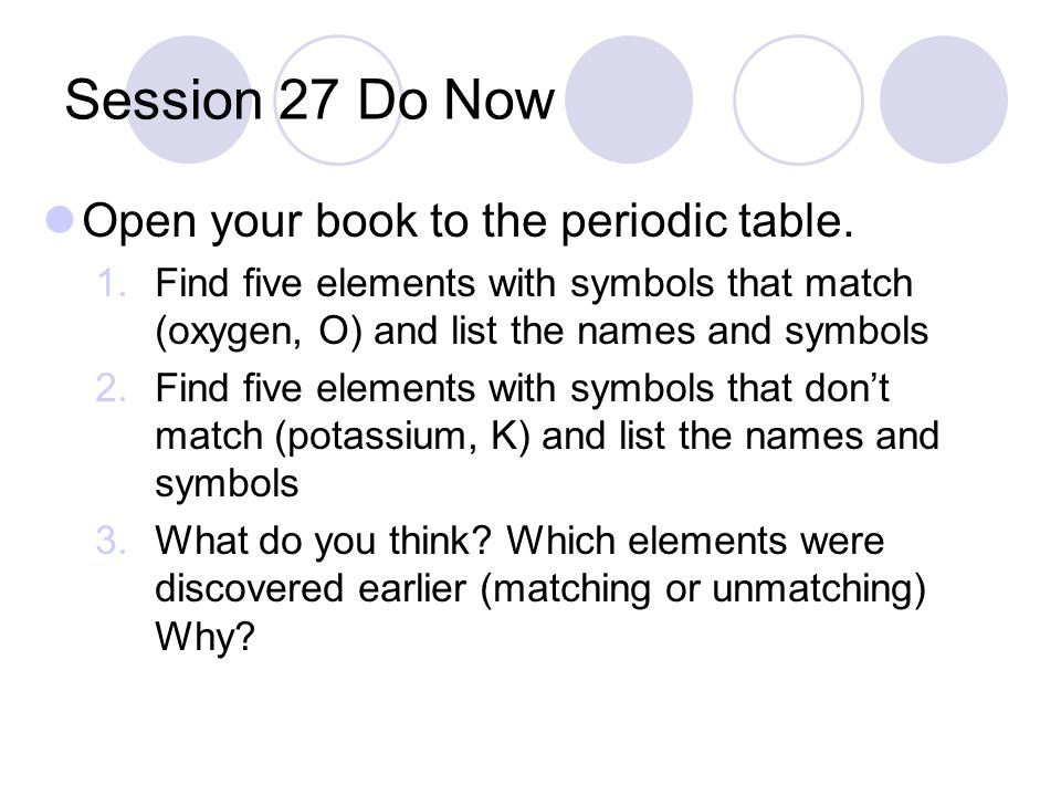 Session 27 do now open your book to the periodic table 1nd five session 27 do now open your book to the periodic table urtaz Choice Image